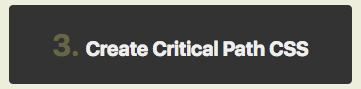 step-3-create-critical-path-css-button